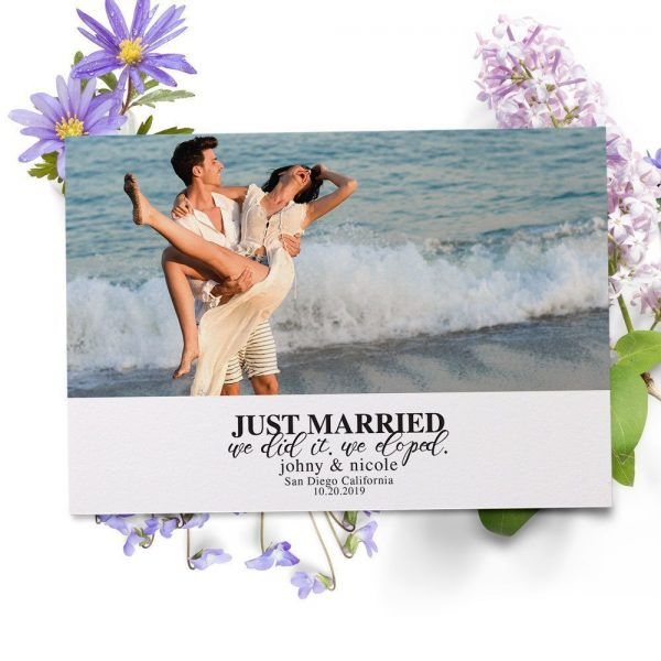 Just Married, We Did It, We Eloped Elopement Cards, Add Your Own Photo elopement55