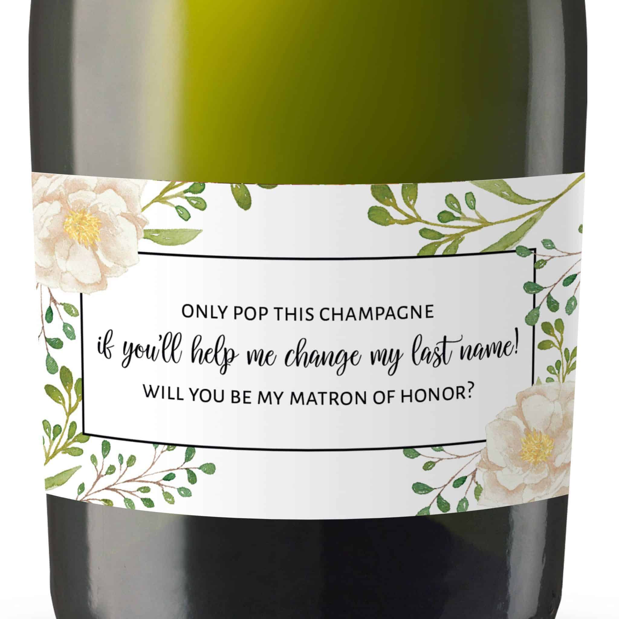 If You`ll Help Me Change My Last Name, Mini Champagne Bottle Label for Bridesmaids, Matron of Honor and Maid of Honor